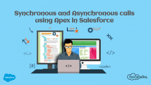 Synchronous and Asynchronous calls using Apex in Salesforce