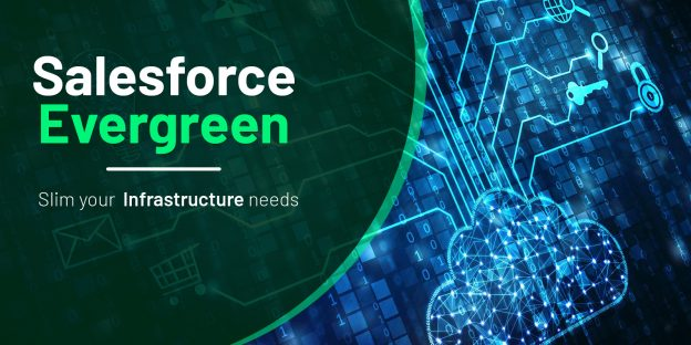Salesforce Evergreen