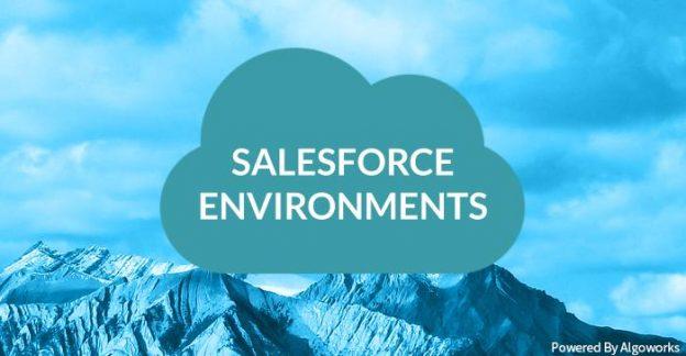 salesforce environments