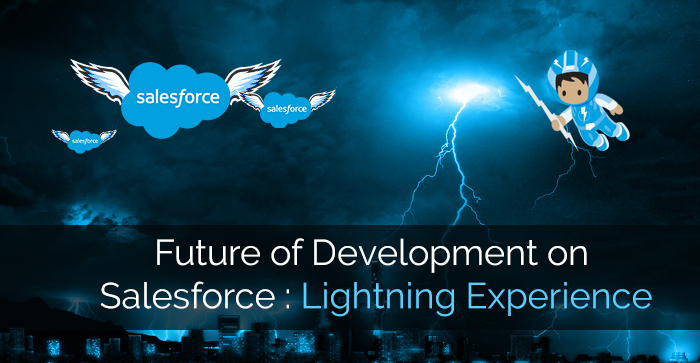 The Future Of Development On Salesforce Is With Lightning Experience