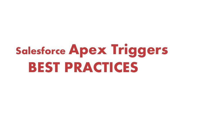 Salesforce Apex Trigger Best Practices