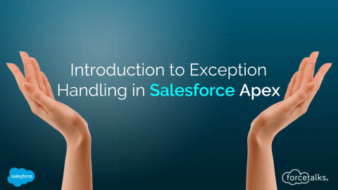Introduction to Exception Handling in Salesforce Apex