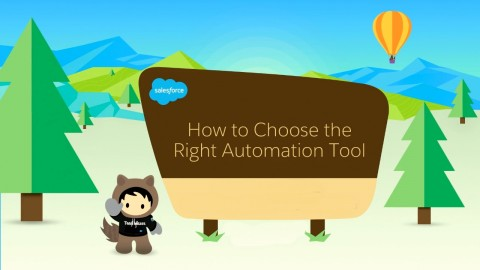 Which Salesforce Automation Tool Would You Use For The Following Use Case?