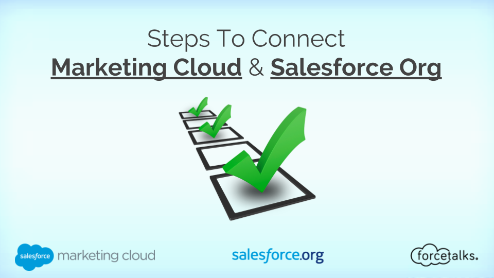 Steps To Connect Marketing Cloud and Salesforce Org