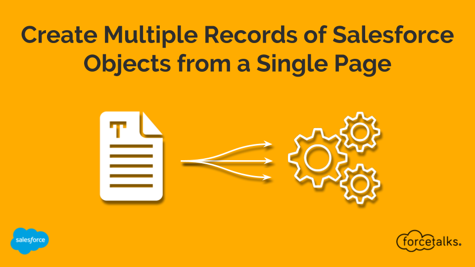Create Multiple Records of Salesforce Objects from a Single Page