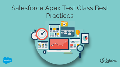 Salesforce Apex Test Class Best Practices