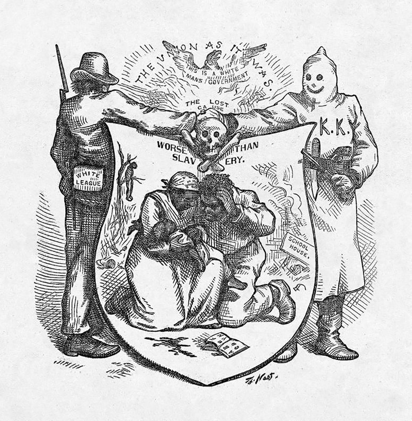 "An 1874 pencil sketch editorial cartoon by Thomas Nast. On a pseudo-heraldic shield are portrayed a black family between a lynched body hanging from a tree and the remains of a burning schoolhouse, with the caption ""Worse than Slavery"". The ""supporters"" standing above the shield are a member of the White League and a hooded Ku Klux Klansman, shaking hands on the ""Lost Cause""."