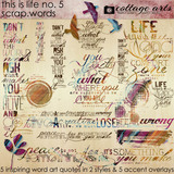 This Is Life 5 Scrap.words