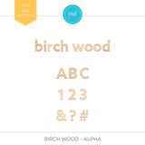 Birch Wood - Alpha