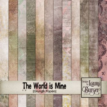 The World Is Mine Grunge Papers