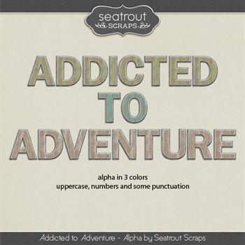Addicted To Adventure Alpha