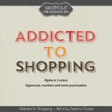 Shopping Addiction Alphas