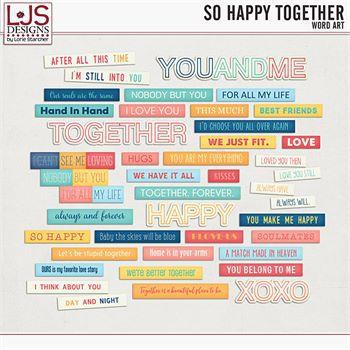 So Happy Together - Word Art Digital Art - Digital Scrapbooking Kits