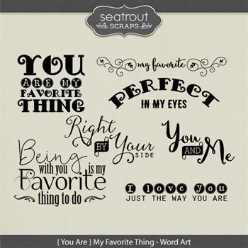{you Are} My Favorite Thing Word Art