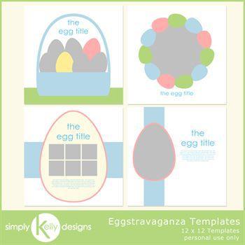Eggstravaganza 12x12 Templates
