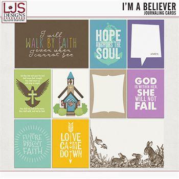 I'm A Believer - Journal Cards Digital Art - Digital Scrapbooking Kits