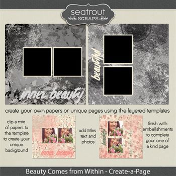 Beauty Comes From Within Create-a-page Templates Digital Art - Digital Scrapbooking Kits