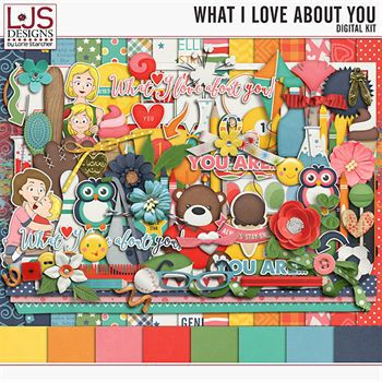 What I Love About You - Kit Digital Art - Digital Scrapbooking Kits