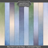 Blue Ain't Just For Boys Colorwash Papers