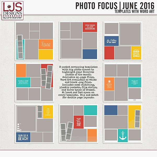 Photo Focus - June 2016 Digital Art - Digital Scrapbooking Kits