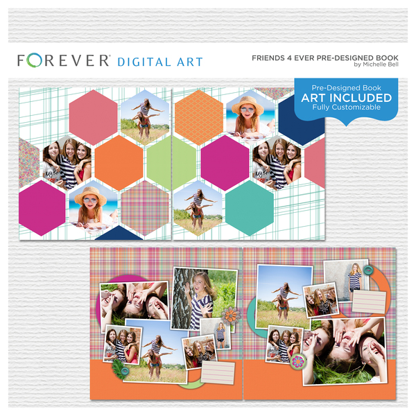 Friends 4 Ever Pre-designed Book