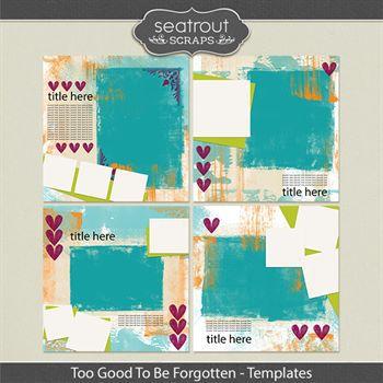 Too Good To Be Forgotten Templates Digital Art - Digital Scrapbooking Kits