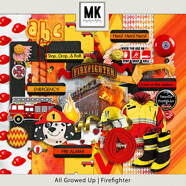 All Growed Up - Firefighter