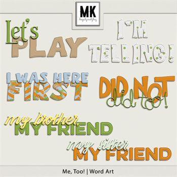 Me, Too! - Word Art