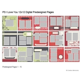 P.S. I Love You 12x12 Predesigned Pages