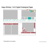 Happy Birthday 11x8.5 Predesigned Pages
