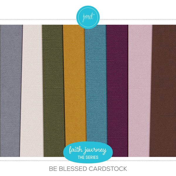 Faith Journey Series - Be Blessed Cardstock