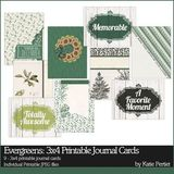 Evergreens 3x4 Printable Journal Cards