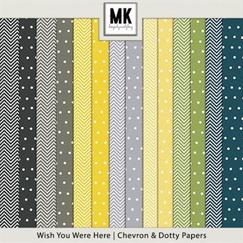 Wish You Were Here - Dotty & Chevron Papers
