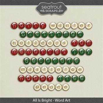 All Is Bright - Word Art Digital Art - Digital Scrapbooking Kits
