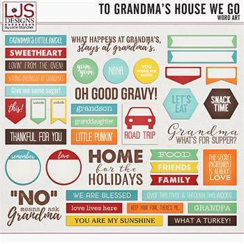 To Grandma's House We Go - Word Art Digital Art - Digital Scrapbooking Kits