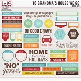 To Grandma's House We Go - Word Art