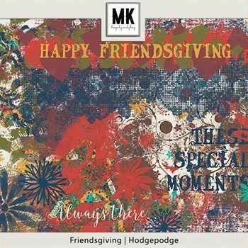 Friendsgiving - Hodgepodge