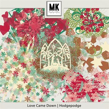 Love Came Down - Hodgepodge
