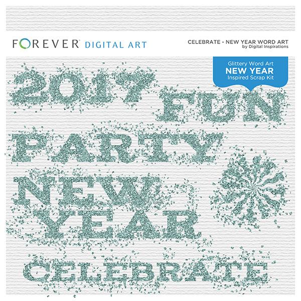 Celebrate - New Year Word Art Digital Art - Digital Scrapbooking Kits