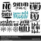 Snowed In Brushes And Stamps