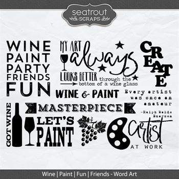 Wine Paint Fun Friends Word Art Digital Art - Digital Scrapbooking Kits