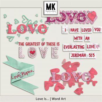 Love Is - Word Art