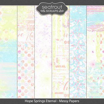 Hope Springs Eternal Messy Papers