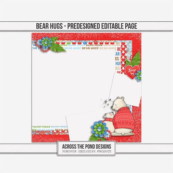 Bear Hugs - Predesigned Page Digital Art - Digital Scrapbooking Kits