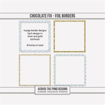 Chocolate Fix - Foil Page Borders