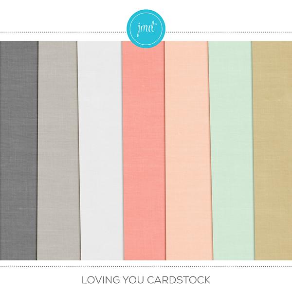 Loving You Cardstock Digital Art - Digital Scrapbooking Kits