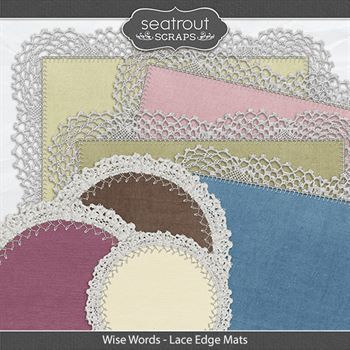 Wise Words Lace Edge Mats