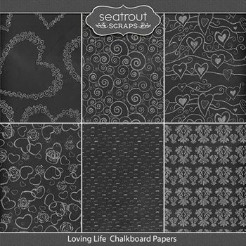 Loving Life Chalkboard Papers