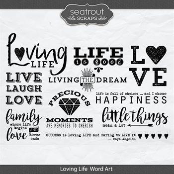 Loving Life Word Art