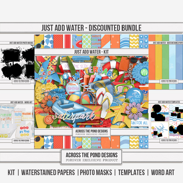Just Add Water - Discounted Bundle Digital Art - Digital Scrapbooking Kits